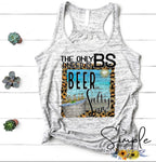 The Only BS I Need is Beer and Salty Air T-shirt, Summer Tees, Funny Shirts, Beach, Sand, Custom