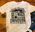 Everybody Wanna Be a Gangsta Til It's Time to Do Real Gangsta Stuff T-shirt, Golden Girls, Humor Graphic Tees, Custom Raglans