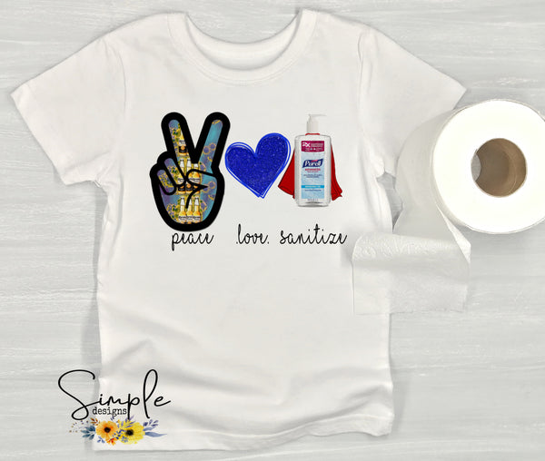 Peace Love Sanitize T-shirt, Corona Virus Shirts