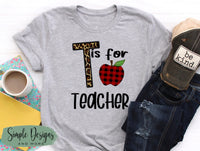 T is for Teacher T-shirt, Cute Graphic Tees, Custom Raglans