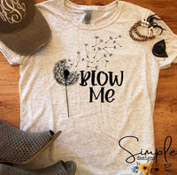 Blow Me T-shirt, Custom Tees, Tank Tops