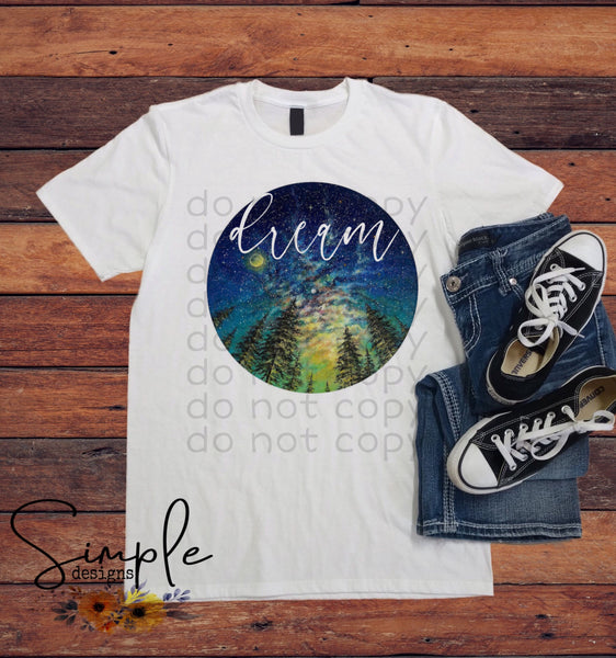 Dream T-shirt, Custom Tees, Tank Tops