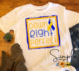 Down Right Perfect Tees, Down Syndrome Awareness