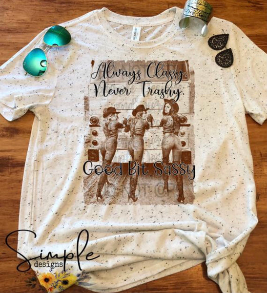 Always Classy Never Trashy Good But Sassy T-shirt, Country Western Graphic Tees, Custom Raglans
