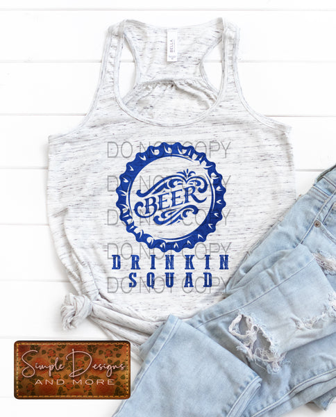Beer Drinkin Squad T-shirt, Custom Tees, Tank Tops