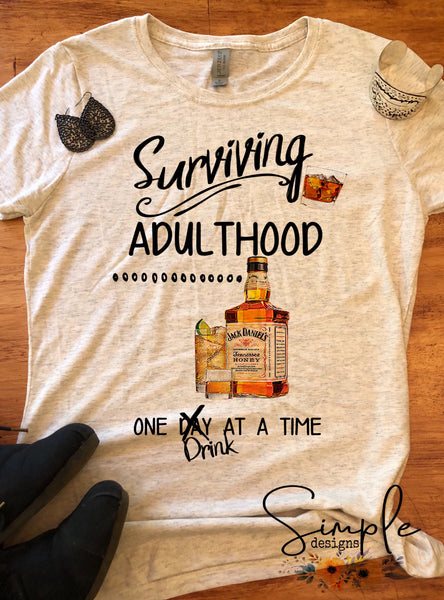 Surviving Adulthood One Drink at a Time T-shirt, Humor Tees