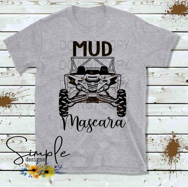 Mud and Mascara T-shirt, Custom Tees, Tank Tops