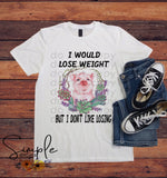 I Would Lose Weight but I Hate Losing T-shirt, Long Sleeve Tees, Raglans, Fall