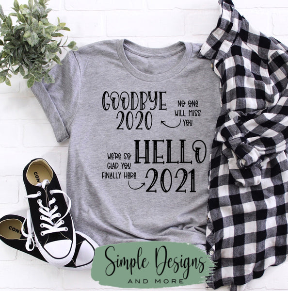 Goodbye 2020 Hello 2021 T-shirt, Cute Graphic Tees, Custom Raglans