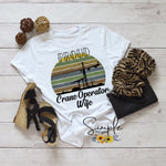 Proud Crane Operator Wife T-shirt, Work Flow Tees, Custom Job Shirts