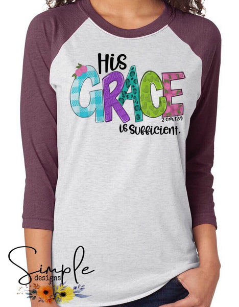 His Grace is Sufficient Easter T-shirt, Easter Apparel, He is Risen, Resurrection