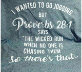I Wanted to Go Jogging, Running T-shirt, Jogging Humor Shirt