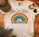 Save Our Children T-shirt, End Sex Trafficking, Awareness