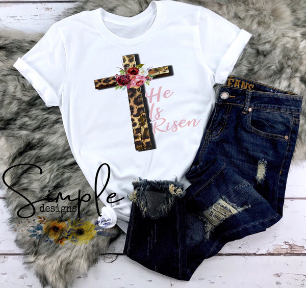 He is Risen Cross Easter T-shirt, Easter Apparel, He is Risen, Resurrection