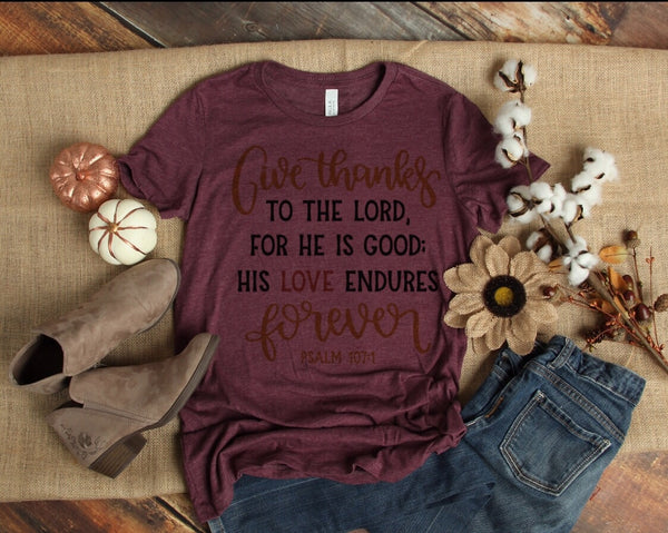 Give Thanks to the Lord for He is Good T-shirt, Thanksgiving Bella Canvas Fall T-shirt Sale