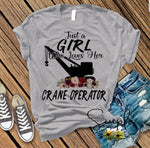 Just a Girl Who Loves Her Crane Operator T-shirt, Work Flow Tees, Custom Job Shirts
