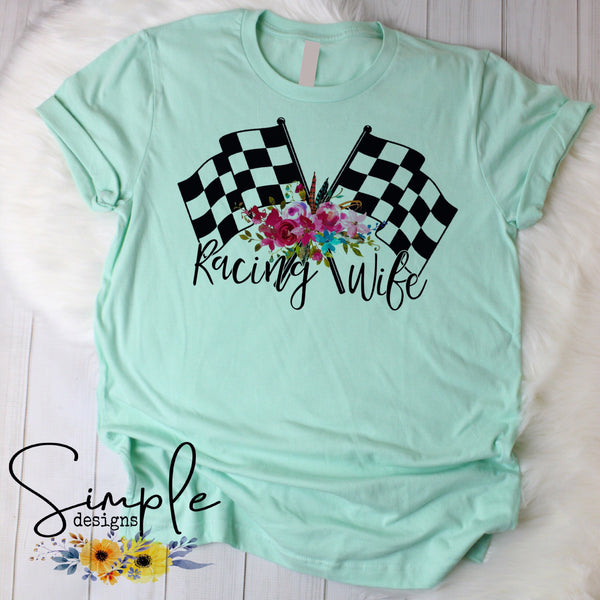 Racing Wife T-shirt, Custom Shirt