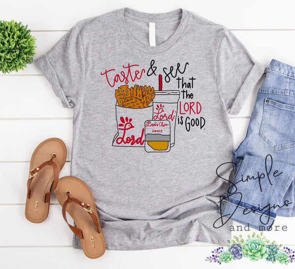 Taste and See That the Lord is Good Chick-fil-a T-shirt