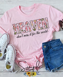 Heaven Don't Miss It For the World T-shirt, Inspirational Graphic Tees, Custom Raglans