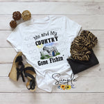 Me and My Country A$$ Gone Fishing T-shirt, Custom Tees, Tank Tops