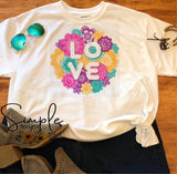 LOVE, Floral Bouquet T-shirt, Valentines Day, Love Never Fails, Love One Another