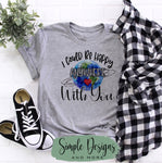 I Could Be Happy Anywhere With You T-shirt, Inspirational, Love Graphic Tees, Custom Raglans
