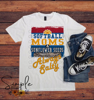 Softball Moms and Sunflower Seeds Always Salty Tee, Sports T-shirt, Long Sleeve Tees, Raglans