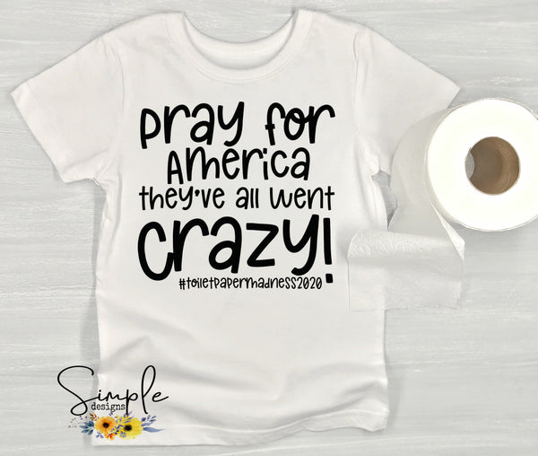 Pray for America T-shirt, Corona Virus Shirts