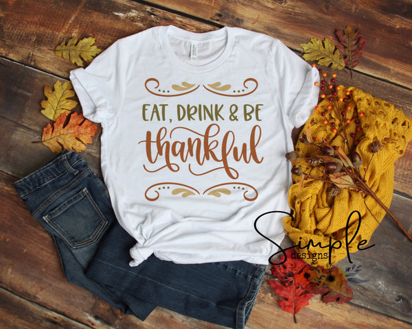 Eat Drink Be Thankful T-shirt, Thanksgiving Bella Canvas Fall T-shirt Sale