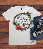 Be a Peacock in a Flock of Pigeons T-shirt