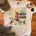Be a Limited Edition T-shirt, Country Western Graphic Tees, Custom Raglans