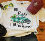 All Roads Lead Home T-shirt, Antique Truck Graphic Tee