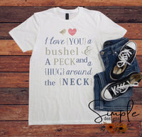 Bushel and a Peck Love T-shirt, Valentines Day, Love Never Fails, Love One Another