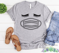 Lashes and Mask T-shirt, Quarantine Tees, Humor, Laugh a Lil