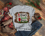 Can't Touch This Christmas T-shirt, Christmas Shirts