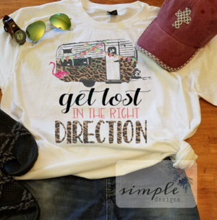 Get Lost in the Right Direction T-shirt, Vintage Camper Shirt