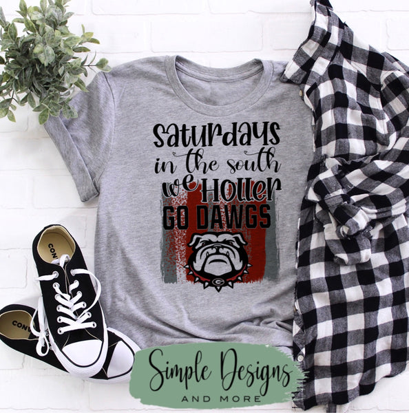 Saturdays in the South We Holler Go Dawgs T-shirt, GA Bulldogs Raglan, GO DAWGS, Fall, Football, Custom Tees, Personalized Teams