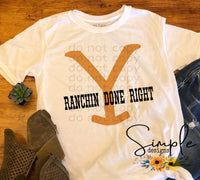 Yellowstone Logo Ranchin Done Right T-shirt, Yellowstone T-shirt