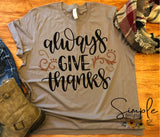 Always Give Thanks T-shirt, Thanksgiving Bella Canvas Fall T-shirt Sale