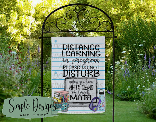 Distance Learning Do Not Disturb Lined Custom Personalized Garden Flag