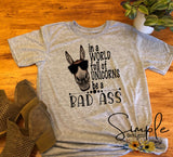 In a World of Unicorns Be a Bad Ass T-shirt, Cute Graphic Tees, Custom Raglans