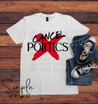 Cancel Politics T-shirt, Raglan, Custom Shirts