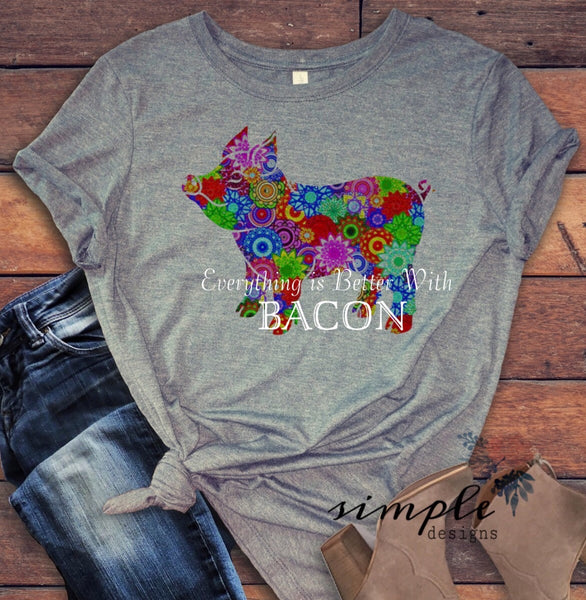 Everything is Better With Bacon T-shirt, Farm Fun Pig, Keto, Low Carb