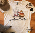 Lord's Calories Don't Count Chick-fil-a T-shirt
