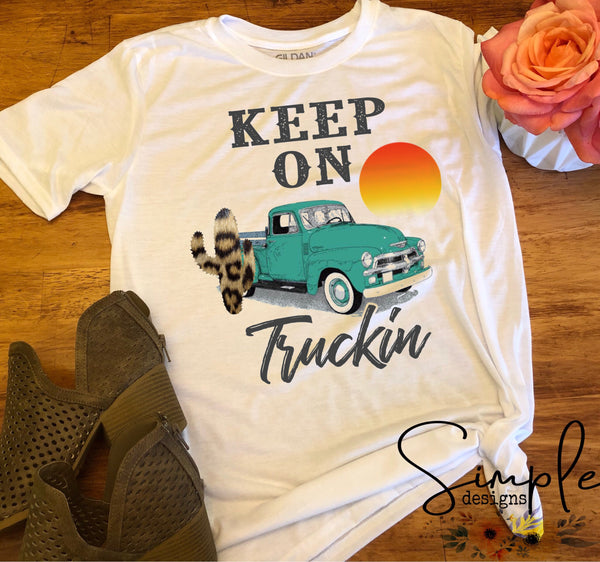 Keep On Truckin T-shirt, Antique Truck, Cactus