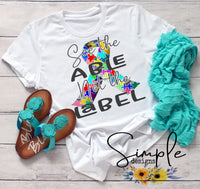 See the Able Not the Label Autism Awareness T-shirts, Ribbon Awareness