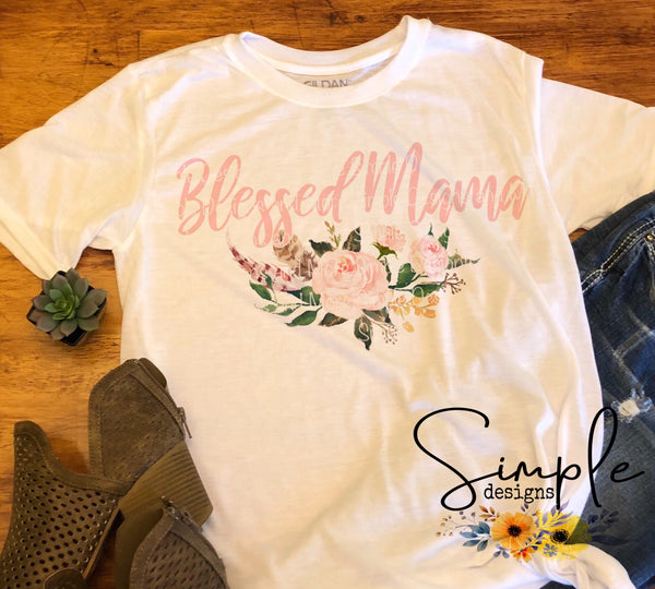 Blessed Mama T-shirt, #momlife T-shirt, Mama, Momma, Mother, Mom, Madre, Mother's Day