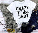 Crazy Cake Lady Bakery  T-Shirts, Custom shirts