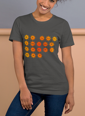 Be Sun Every Day Short-Sleeve Unisex T-Shirt