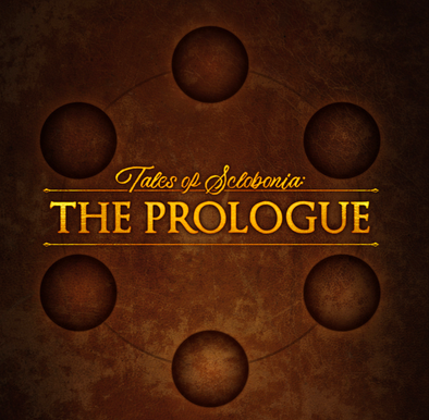 Tales of SclObonia: The Prologue